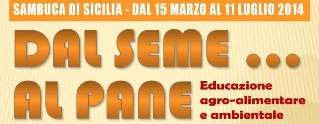 LOCANDINA_DAL_SEME_AL_PANE_MARZO-2014_COMUNE_SAMBUCA2